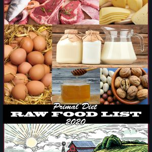 Primal Diet Raw Food List 2020